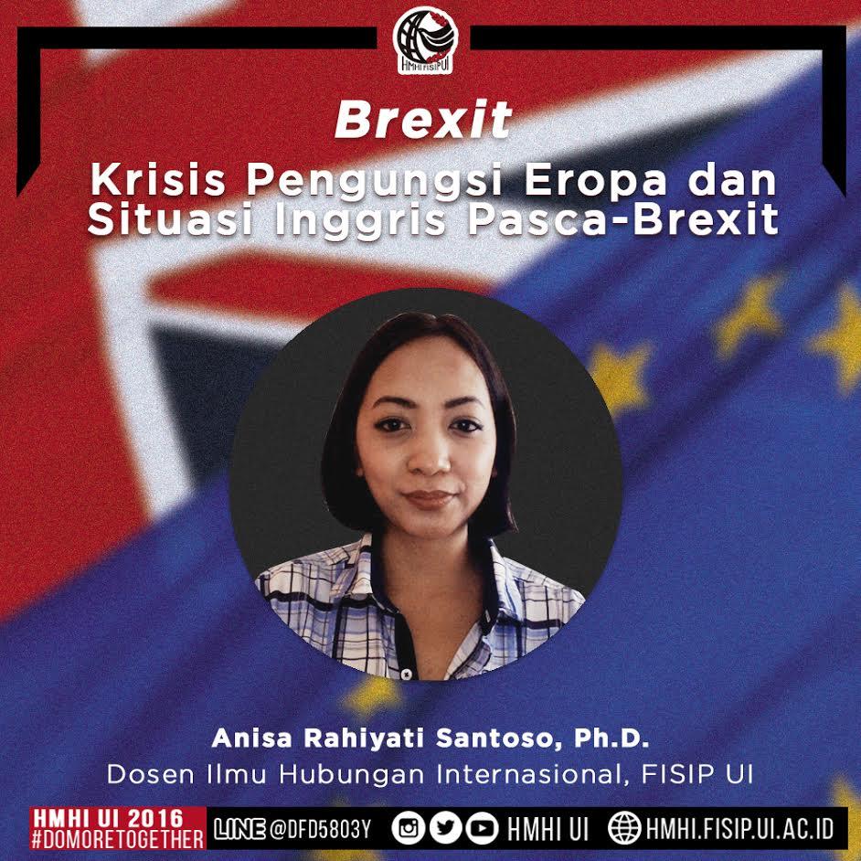 """BREXIT: Anisa Santoso, """"Krisis Pengungsi Eropa dan Situasi Inggris Pasca-Brexit"""""""